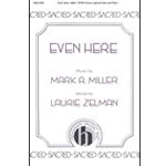 Even Here - Mark A. Miller