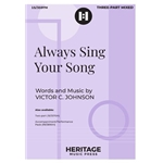 Always Sing Your Song  Victor C Johnson