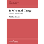 In Whom All Things - Matthew Emery