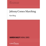 Johnny Comes Marching - Ken Berg