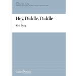 Hey, Diddle, Diddle - Ken Berg