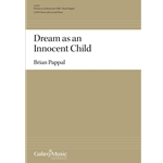 Dream as an Innocent Child - Brian Pappal