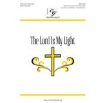 The Lord Is My Light  Mark Patterson