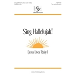 Sing Hallelujah! (Jesus Lives Today)
