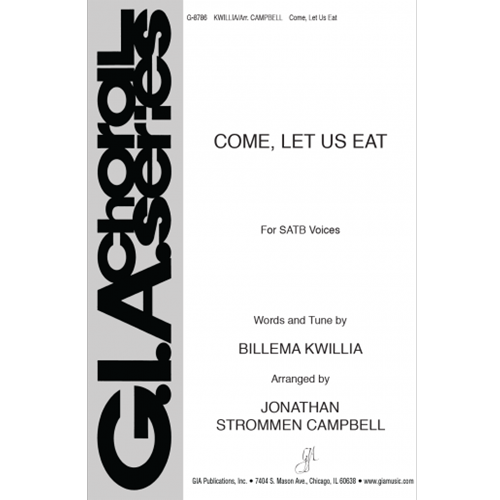 Come, Let Us Eat - Jonathan S. Campbell