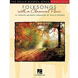 Folksongs with a Classical Flair  Various  Phillip Keveren
