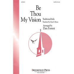Be Thou My Vision - Arr. Dan Forrest