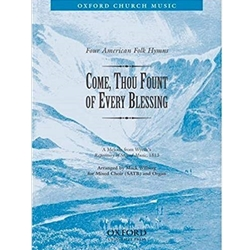 Come, thou fount of every blessingNo. 4 of       Four American Folk HymnsVocal score