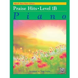 Alfred's Basic Piano Library: Praise Hits Book 1B