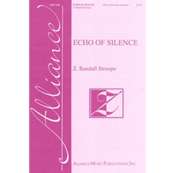 Echo of Silence - Z. Randall Stroope